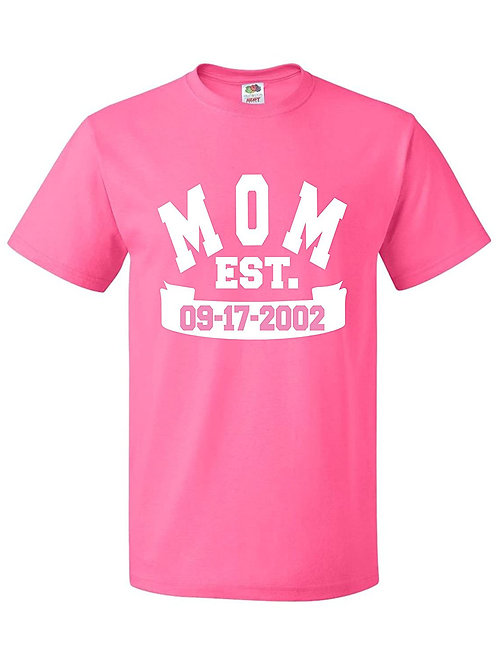Mom with date T-shirt