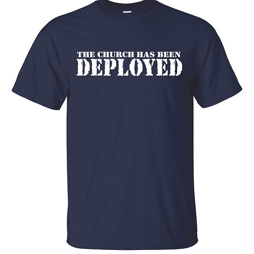 Church Deployed shirts