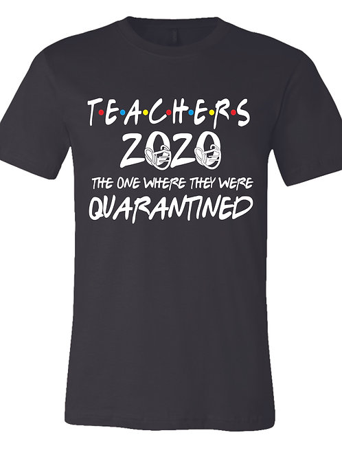 Teachers Quarantine 2020 T-shirt BLACK