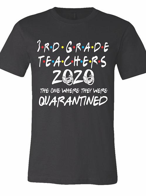 Grade Level Teachers Quarantine 2020 T-shirt BLACK
