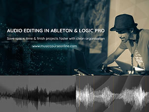 2. Audio editing in ableton & logic pro_