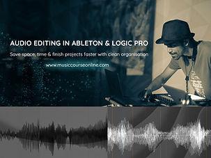 2. Audio editing in ableton & logic pro_