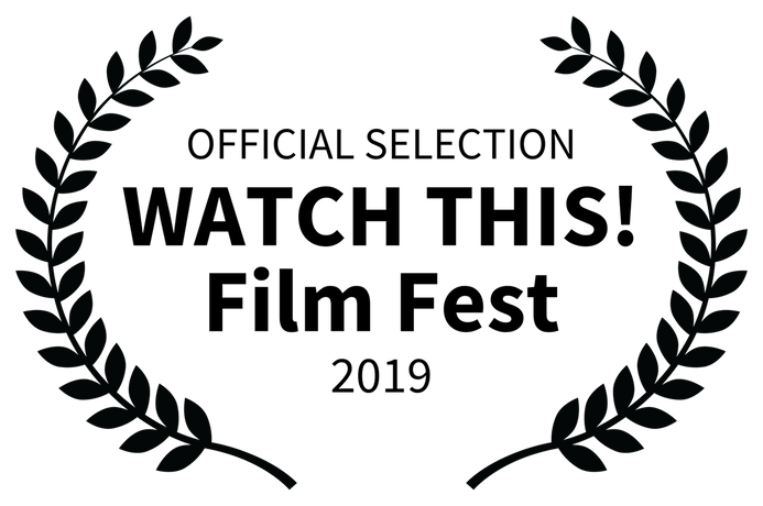 OFFICIAL SELECTION - WATCH THIS Film Fes