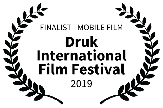 FINALIST - MOBILE FILM - Druk Internatio