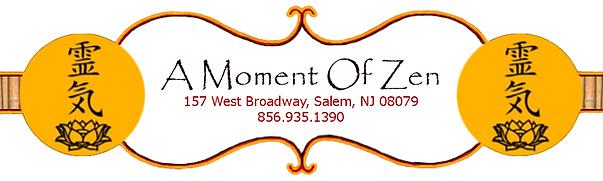 A Moment of Zen | New Age Gift Shop & Holistic Health Stor | Salem, NJ