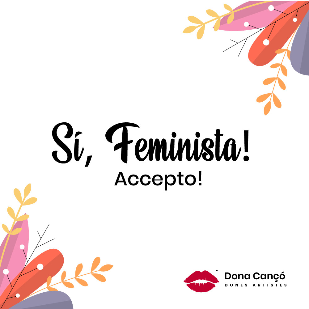 Si feminista - 8M Dona Canco
