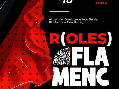 El Flamenc més universal arranca a Nou Barris el 17 i 18 de juliol - R(oles) Flamenc, al Pati!