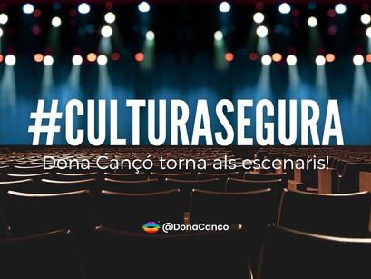 Dona Cançó torna als escenaris!  #CulturaSegura