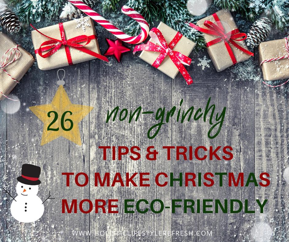 TIPS TO MAKE CHRISTMAS MORE ECO FRIENDLY