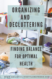 minimalist living | can you be too organized? | organizing and decluttering | health benefits of organizing