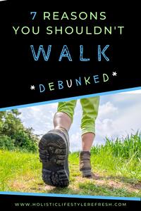 7 common reasons people avoid walking. 7 excuses people avoid walking for exercise.
