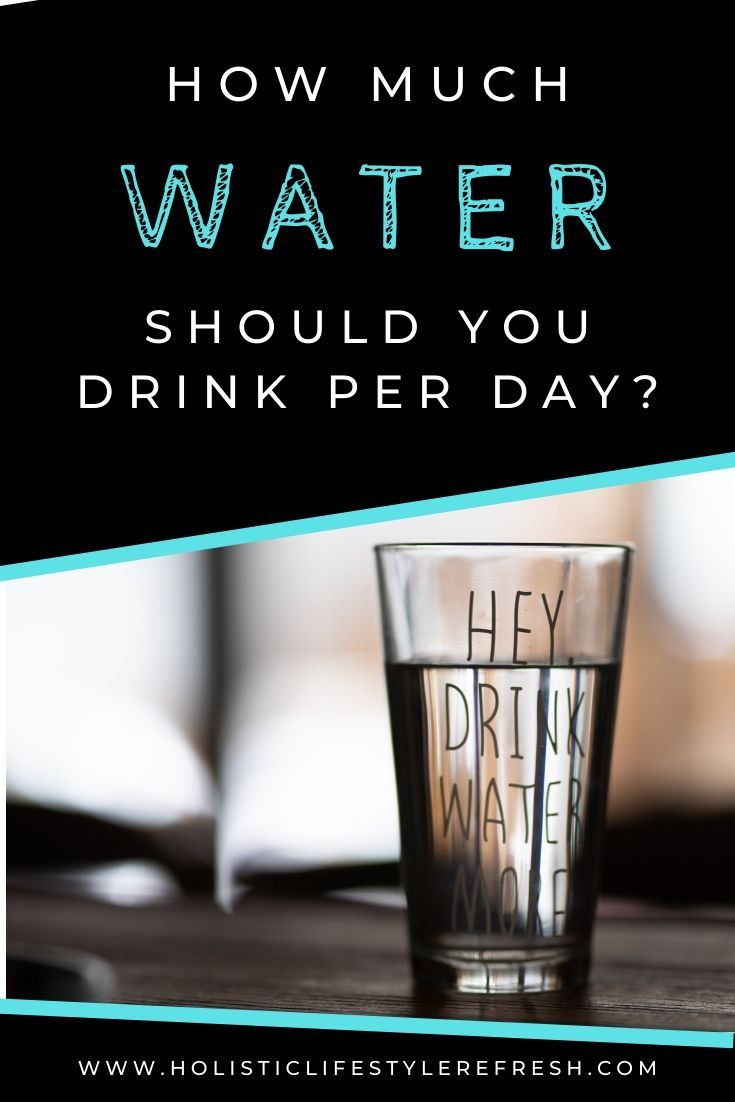 how much water should you drink per day? | how much water do we need a day | how many cups of water per day