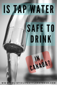 is it safe to drink tap water in canada?