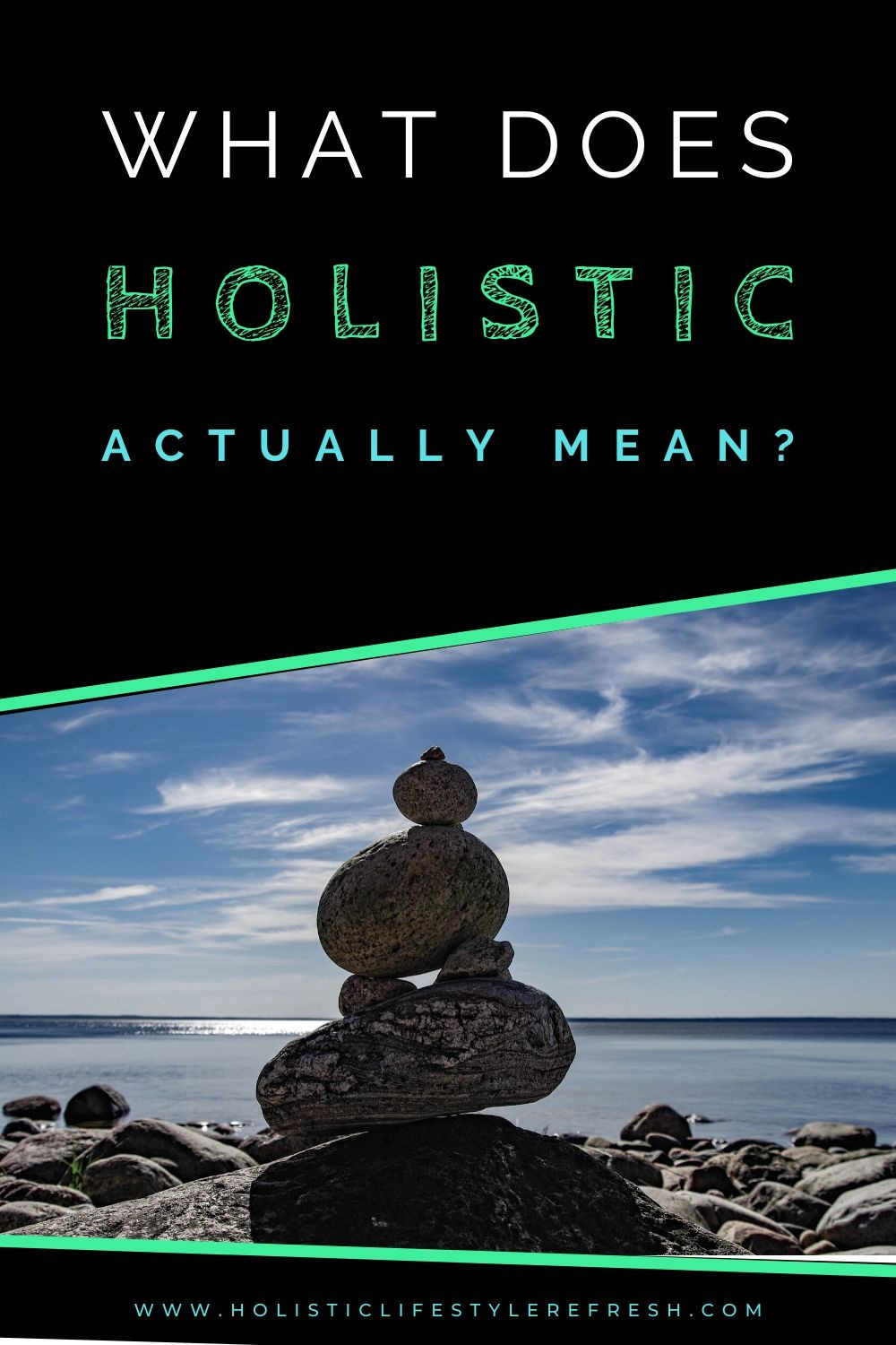 what does holistic mean? | what is the meaning of the world holistic? | what is holistic | holistic defined | holistic lifestyle