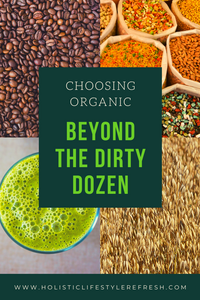 Learn which foods are equally, if not more, contaminated that the #dirtydozen that go beyond the produce aisle. | organic food | what to buy organic | what foods to buy organic | what should you buy organic | what should I buy organic | buying organic food | less-toxic living | non-toxic living | organic living