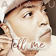 AMARU - Tell Me (Artwork Small).jpg
