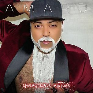 AMARU - Champagne Attitude Album Cover (