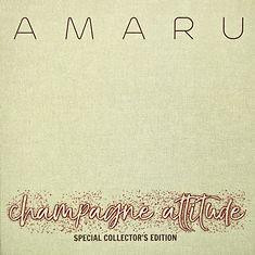 AMARU - Chanpagne Attitude (Special Coll
