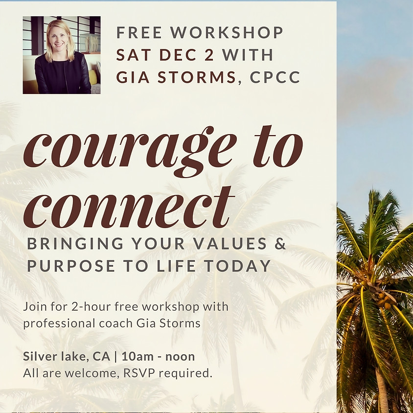 Courage to Connect: Free Workshop with Gia Storms