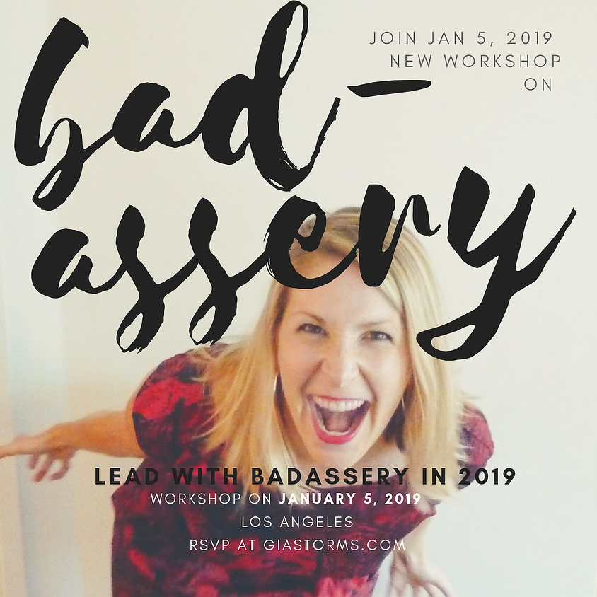 Leading with Badassery