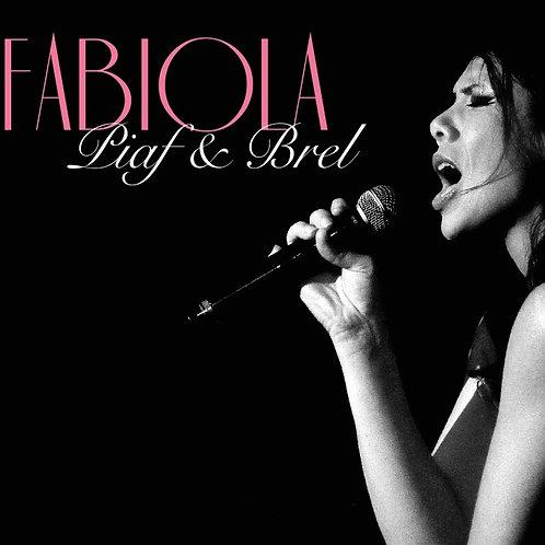 Fabiola Piaf & Brel
