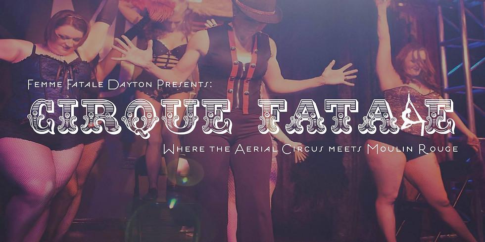 Cirque Fatale Burlesque Review