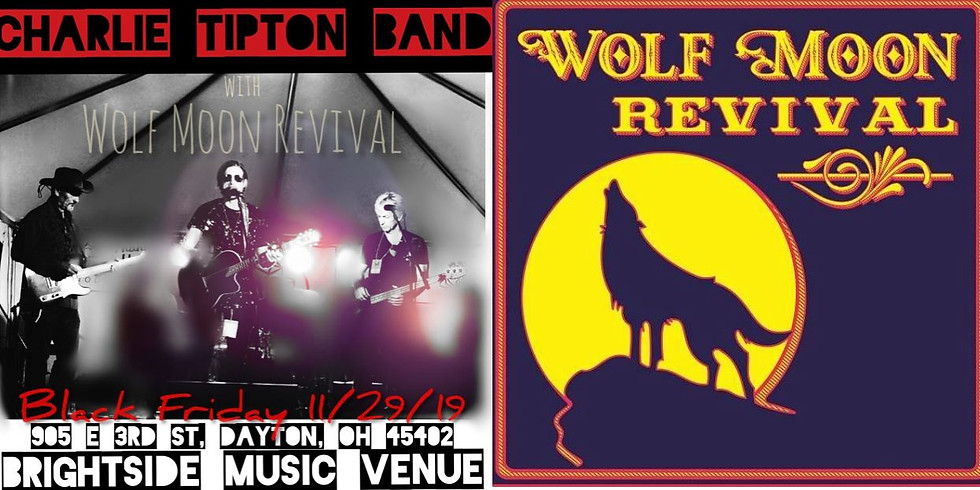 Black Friday w/ Charlie Tipton & Wolf Moon Revival