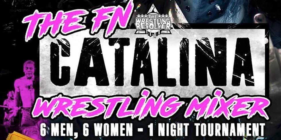Catalina Wrestling Mixer