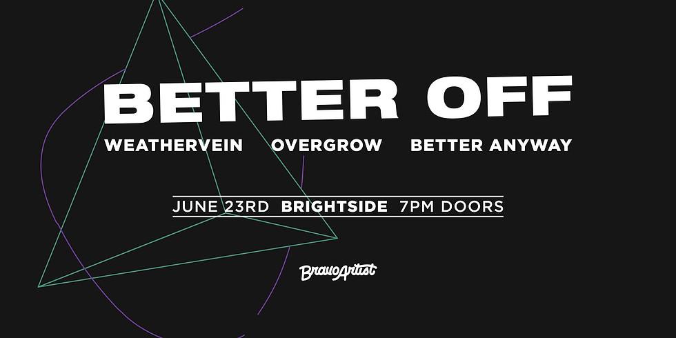 Better Off Concert