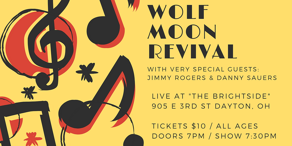 Wolf Moon Revival at The Brightside with Special Guests!