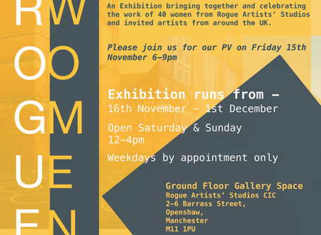 Rogue Women, Rogue Studios, Manchester November - December 2019