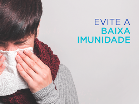 Como evitar a baixa imunidade
