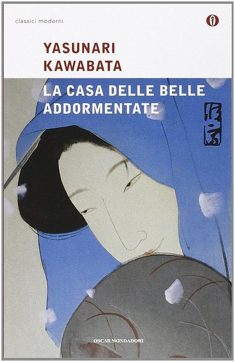 LA CASA DELLE BELLE ADDORMENTATE - Yasunari Kawabata