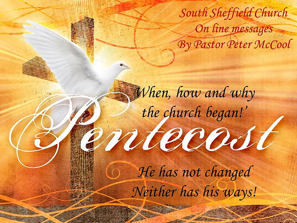 Pentecost - When how and why the church