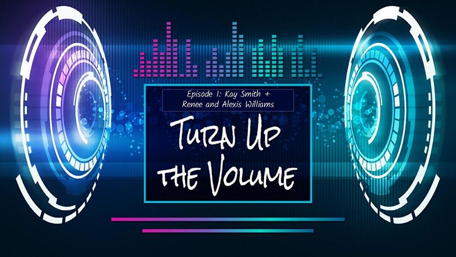 Turn up the volume banner.jpg