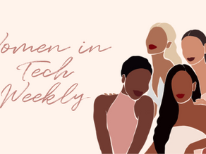 April 6: Women in Tech Weekly Issue 105