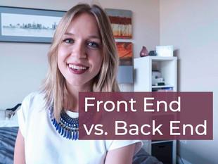 Front End VS. Back End