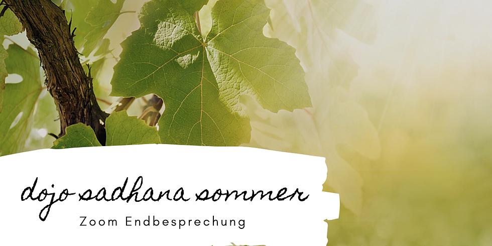 Sadhana Sommer | Endbesprechung