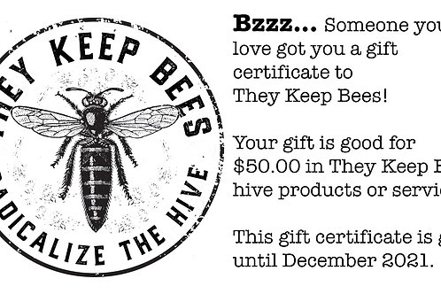 They Keep Bees Gift Certificate
