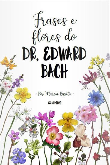 Livro - Frases e Flores do Dr. Edward Bach.