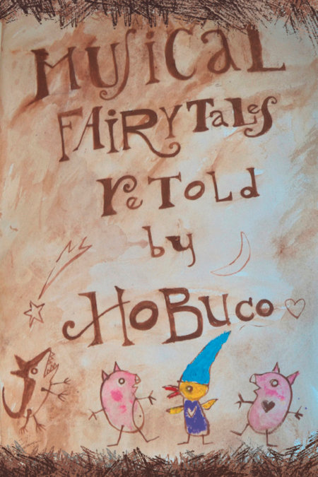 Musical Fairytales Retold by Hobuco Paperback Book