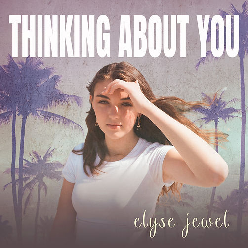 Thinking About You Song Art by Elyse Jewel.jpeg