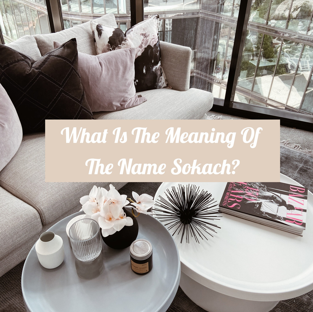 What Is The Meaning Of Sokach?
