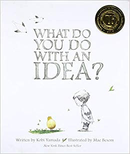 What Do You Do with an Idea? & The Most Magnificent Thing (STEM books 3&4)