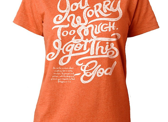 You Worry Too Much (Missy Tee)