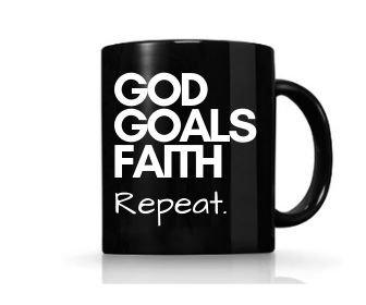 God Goals Faith REPEAT Black Mug