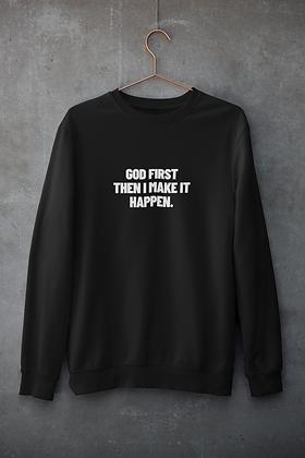 GOD FIRST Sweatshirt (4 colors)