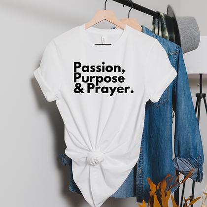 Passion, Purpose & Prayer ( 2 colors)