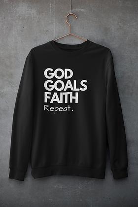 God Goals Faith REPEAT Sweatshirt (2 colors)