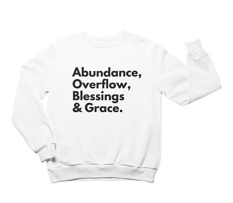 Thank God White Sweatshirt